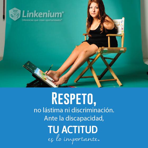 Respeto, no lástima ni discriminación. Ante la discapacidad, tu actitud es lo importante
